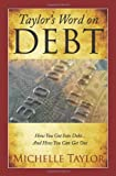 Taylor's Word on Debt, Michelle Taylor, 1461087848