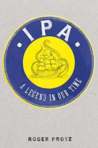 IPA: A legend in our time by Roger Protz