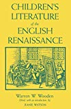 img - for Children's Literature of the English Renaissance book / textbook / text book