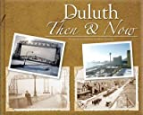 Duluth Then and Now, Duluth News Tribune, 1597250449