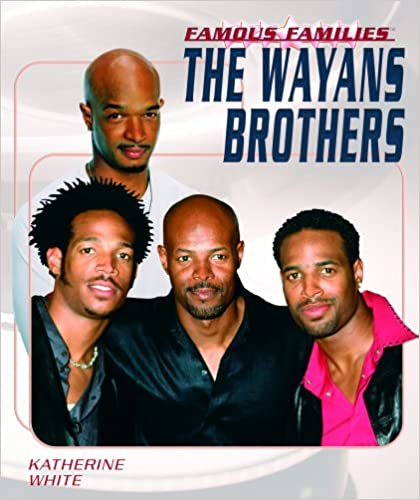 the wayans brothers famous families katherine white