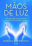 capa de Mãos de luz: um guia para a cura através do campo de energia humano