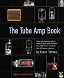(Book). Already known as the bible of tubes and tube amps, The Tube Amp Book is now even better! This deluxe revised edition contains 40% new material, with a comprehensive A-Z section covering all the great tube amp manufacturers, with histories, ph...