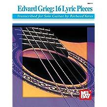 Edvard Grieg: 16 Lyric Pieces