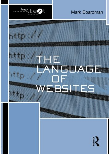 The Language of Websites (Intertext) by Routledge