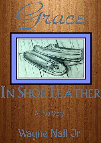 Grace In Shoe Leather