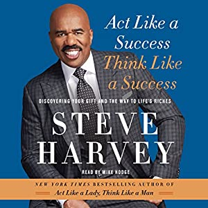 Act Like a Success, Think Like a Success | Livre audio