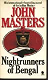 Front cover for the book Nightrunners of Bengal by John Masters