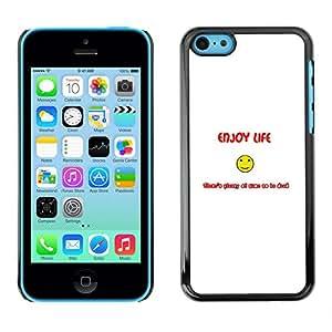 iPhone 5C - Metal de aluminio y de plástico duro Caja del teléfono - Negro - Enjoy Life Smiley - Funny