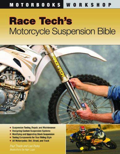 (Race Tech's Motorcycle Suspension Bible: Dirt, Street and Track (Motorbooks Workshop))