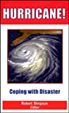 img - for Hurricane!: Coping with Disaster: Progress and Challenges Since Galveston, 1900 book / textbook / text book