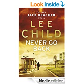 Never Go Back: (Jack Reacher 18)