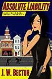 img - for Absolute Liability: A Southern Fraud Thriller by J. W. Becton (1-Jul-2011) Paperback book / textbook / text book