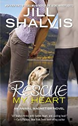 Rescue My Heart (An Animal Magnetism Novel Book 3)