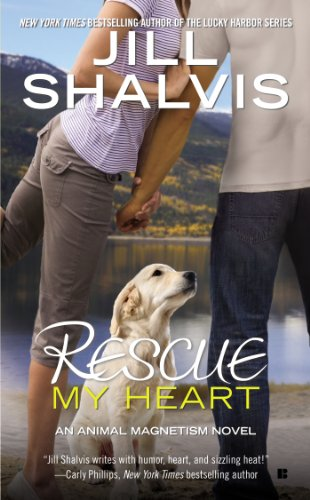 (Rescue My Heart (An Animal Magnetism Novel Book 3) )
