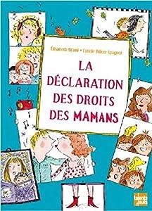 """Afficher """"La déclaration des droits des mamans"""""""