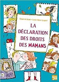 La déclaration des droits des mamans par Elisabeth Brami