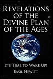 Revelations of the Divine Plan of the Ages, Basil Hewitt, 1434333604