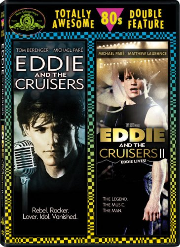 Eddie And The Cruisers   Eddie And The Cruisers Ii  Eddie Lives   Totally Awesome 80S Double Feature