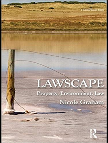 Book Lawscape: Property, Environment, Law by Graham, Nicole (2011)