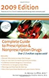 The Complete Guide to Prescription and Nonprescription Drugs 2009, H. Winter Griffith and Stephen Moore, 0399534636
