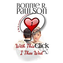 With This Click, I Thee Wed (ClickandWed.com Series Book 1)