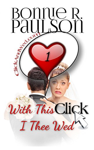 Free eBook - With This Click  I Thee Wed