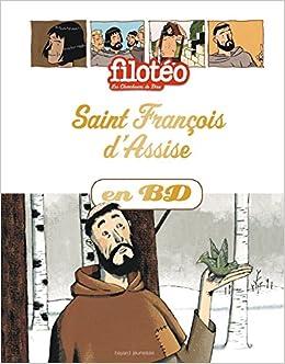 Saint François dAssise en BD: Chercheurs de Dieu (réédition)