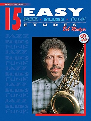 (15 Easy Jazz, Blues & Funk Etudes: Bass Clef Instrument, Book & CD (Instrumental Series))