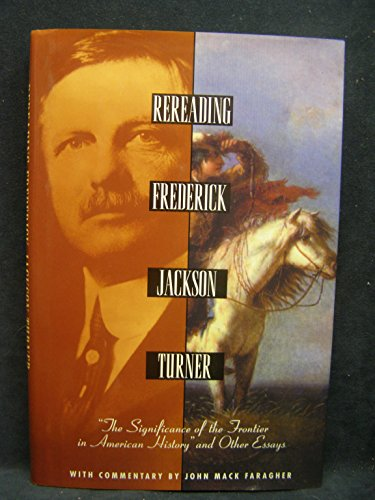 frederick jackson turners thesis held that the frontier