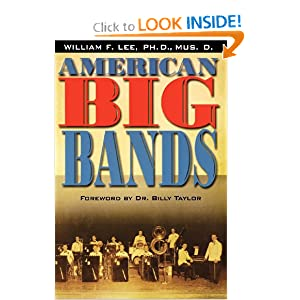 American Big Bands (Book) William F. III Lee