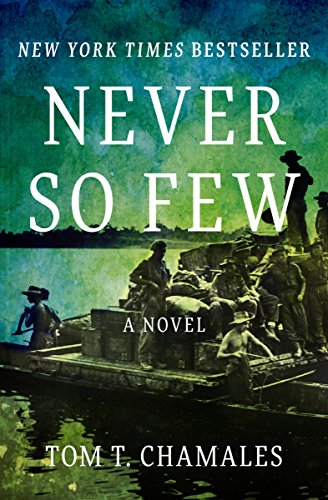 Never So Few: A Novel cover