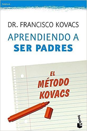 Aprendiendo a ser padres. El método Kovacs Prácticos: Amazon ...