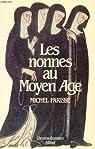 Les nonnes au Moyen Age par Parisse