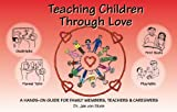 Teaching Children Through Love