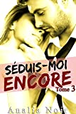 s?duis moi encore tome 3 roman ?rotique french edition