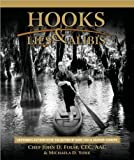 Hooks, Lies & Alibis: Louisiana's Authoritative Collection of Game Fish & Seafood Cookery