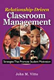 img - for Relationship-Driven Classroom Management: Strategies That Promote Student Motivation book / textbook / text book