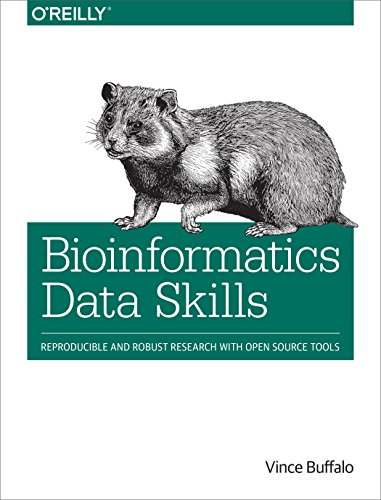 Download Bioinformatics Data Skills: Reproducible and Robust Research with Open Source Tools Pdf