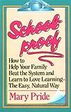 Schoolproof, Mary Pride, 0891074805