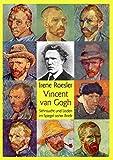 Vincent van Gogh: Sehnsucht und Leiden im Spiegel seiner Briefe