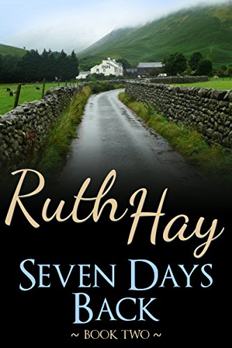 Seven Days Back (There, Back & Beyond Book 2)