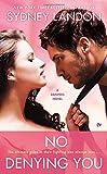 No Denying You: A Danvers Novel