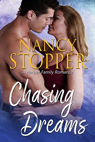 Chasing Dreams: A Small Town Steamy Romance (Harper Family series Book 1) ()