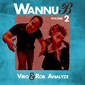 Viro & Rob Analyze - Grungy Syndication