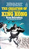 The Creation of Dino De Laurentiis' King Kong, with Over 50 Photos from the Movie