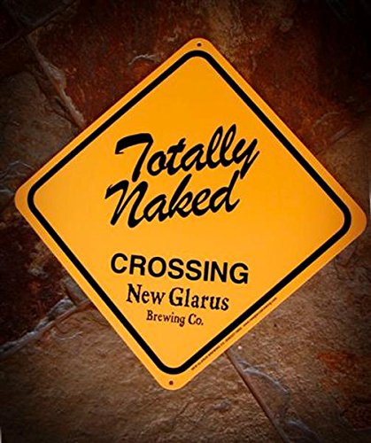 (New Glarus Brewing - Totally Naked Crossing)