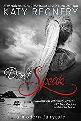 Don't Speak (a modern fairytale Book 5)