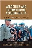 Atrocities and International Accountability, , 928081141X