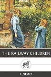 The Railway Children, E. Nesbit, 1489555927
